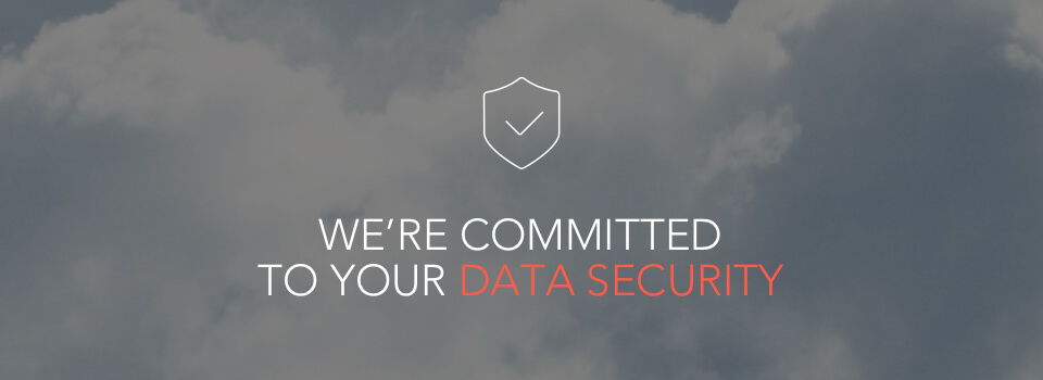 We're committed to your data security